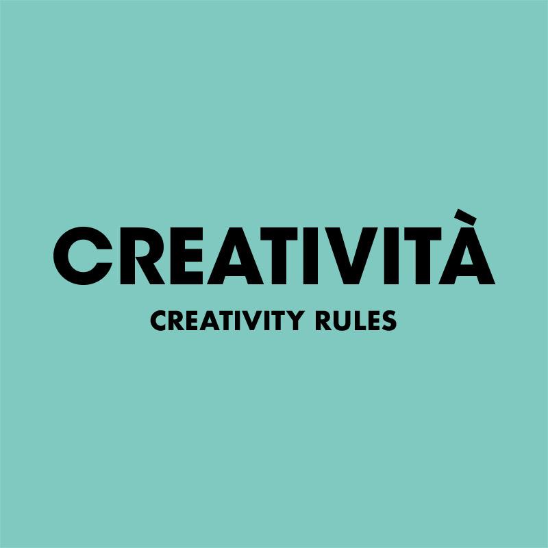 Creatività - Creativity rules